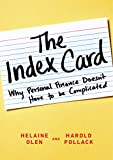 The Index Card: Why Personal Finance Doesn't Have to Be Complicated (Hardcover)