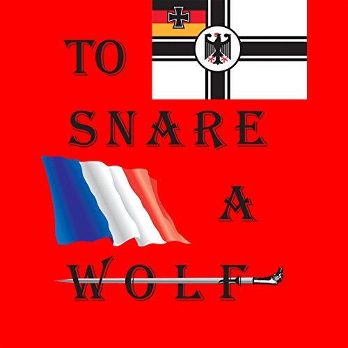 To Snare a Wolf cover art