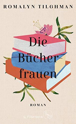 Buchseite und Rezensionen zu 'Die Bücherfrauen: Roman' von Romalyn Tilghman