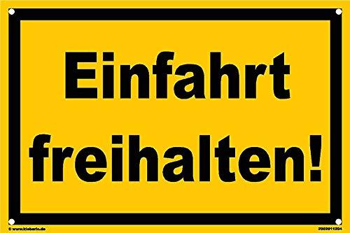 kleberio® - Einfahrt freihalten! - Schild Kunststoff Warnschild Hinweisschild 20 x 30 cm mit Bohrlöchern