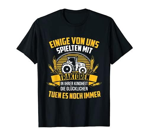 Manche Spielten Mit Traktoren Traktor Farmer Bauer Landwirt T-Shirt