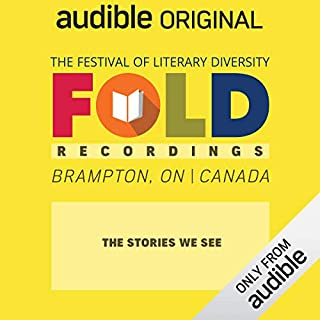 Ep. 14: The Stories We See (Festival of Literary Diversity)                   Written by:                                                                                                                                 Robyn Maynard,                                                                                        Tanya Talaga,                                                                                        Amanda Parris                           Length: 1 hr and 4 mins     Not rated yet     Overall 0.0