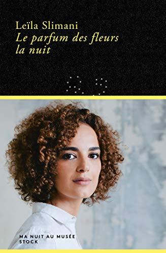 Le parfum des fleurs la nuit (Ma nuit au musée) (French Edition)
