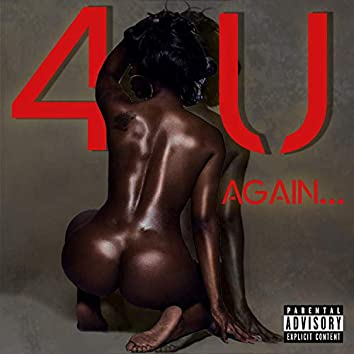4 U Again