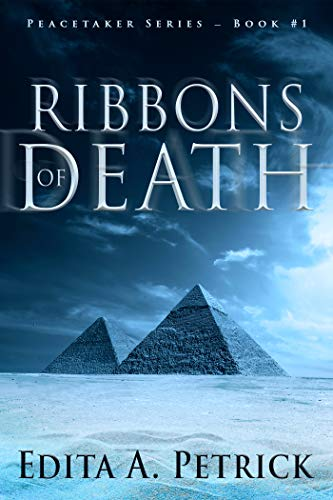 Book: Ribbons of Death (Peacetaker Series Book 1) by Edita A. Petrick