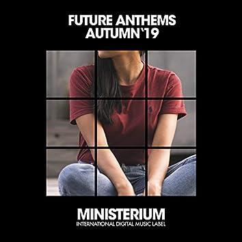 Future Anthems (Autumn '19)