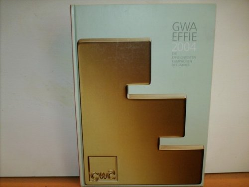 GWA EFFIE 2004