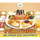 FREEDOM ~JAM Project BEST COLLECTION II~