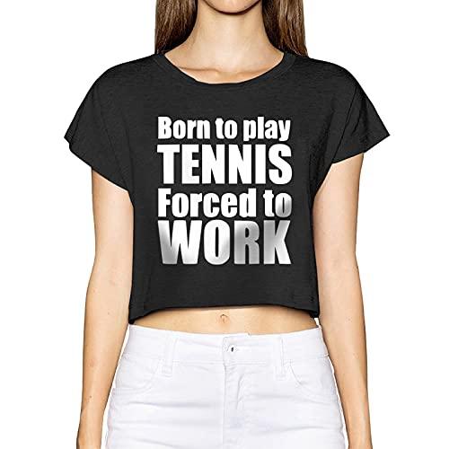 AUDNEDB Born to Play Tennis Forced to Go to Work - Camiseta de manga corta para mujer, Negro, S