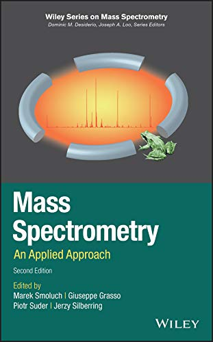 Mass Spectrometry: An Applied Approach (Wiley Series on Mass Spectrometry) (English Edition)