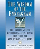The Wisdom of the Enneagram: The Complete...
