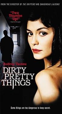 Dirty Pretty Things [VHS]