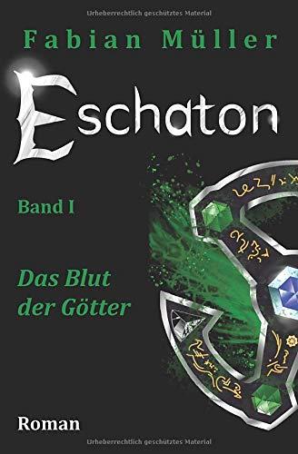 Eschaton: Das Blut der Götter