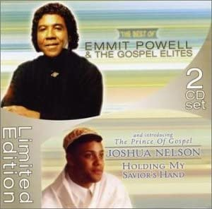 The Best of Emmit Powell and the Gospel Elites Joshua Nelson Holding My Savior s Hand product image