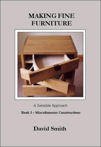 Making Fine Furniture: A Sensibl...