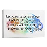 Photo to Canvas Print Wall Art, Because Someone We Love Is in Heaven There's A Little Bit of Heaven in Our Home Canvas Wall Decor Modern Pictures Prints Decorative Poster Home Decoration 8x10 Inches