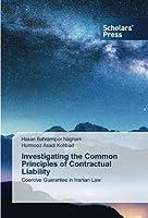 Investigating the Common Principles of Contractual Liability: Coercive Guarantee in Iranian Law