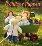 Fröhliche Puppen selbst gemacht von Freya Jaffke ( August 2014 )