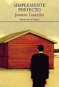Simplemente perfecto par Jostein Gaarder