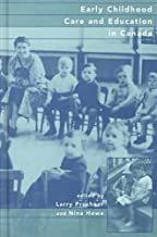 Early Childhood Care and Education in Canada: Past, Present, and Future