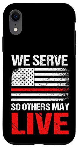 iPhone XR We Serve So Others May Live Vintage Firefighter Fireman Gift Case