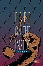NKJV, Free on the Inside Bible, Paperback by Biblica (2015-01-06)