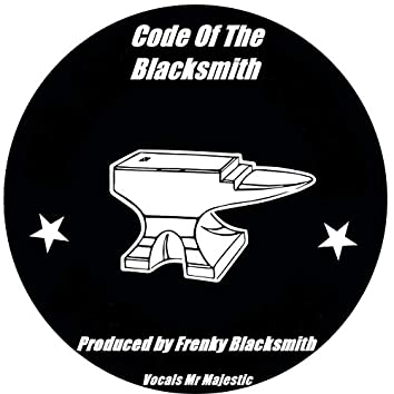 Code Of The Blacksmith