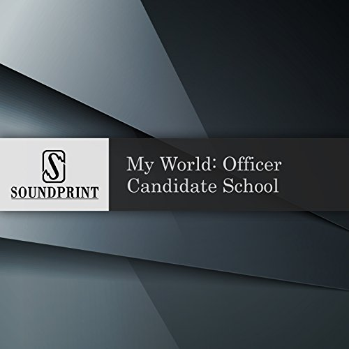 My World: Officer Candidate School audiobook cover art