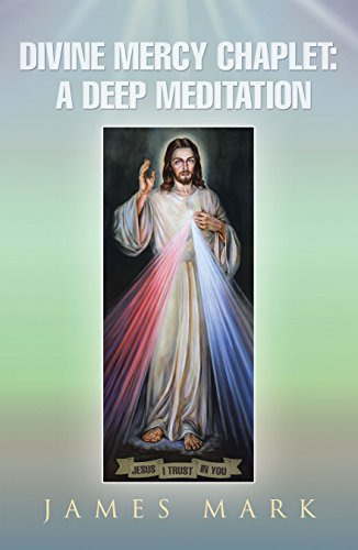 The Divine Mercy Chaplet: A Deep Meditation