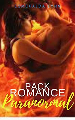 Pack Romance Paranormal de Esmeralda Lynn