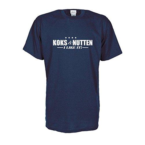 Koks & Nutten - I Like it, T-Shirt mit frechem Statement-Print auf der Bust, Sprücheshirt witziges Party Spaß Shirt oder Geschenk (SDR003) 5XL