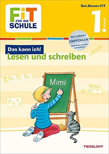FiT FÜR DIE SCHULE: Das kann ich! Lesen und Schreiben 1. Klasse