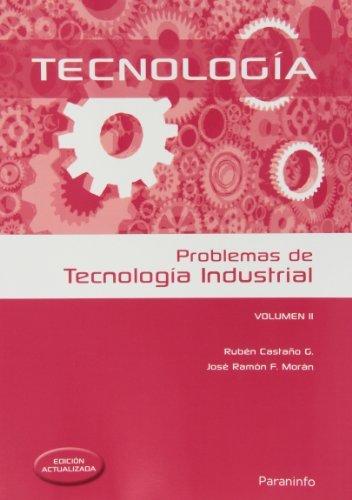 Problemas de tecnología industrial II (Ingeniería)