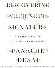 Discovering Your Soul Signature( A 33-Day Path to Purpose Passion & Joy)[DISCOVERING YOUR SOUL SIGNA 5D][UNABRIDGED][Compact Disc]