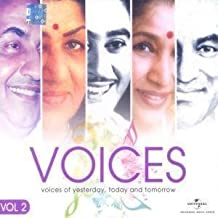 Voices- Voices of Yesterday, Today and Tomorrow- Vol.2 by Kishore Kumar, Lata Mangeshkar, Mohd. Rafi, Asha Bhosle,Mukesh (0100-01-01)