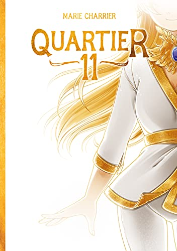 Quartier 11 (French Edition)