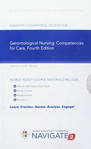 Navigate 2 Advantage Access For Gerontological Nursing: Competencies for Care