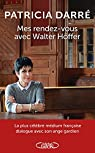 Mes rendez-vous avec Walter Höffer par Darré