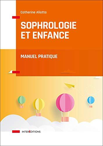 Sophrologie et enfance : Manuel pratique (Corps et Santé)