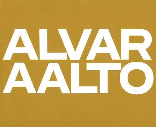 Alvar Aalto: Das Gesamtwerk / lOeuvre Complète / The Complete Work Band 2: Band 2: 1963-1970: 0002