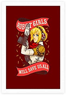 AZSTEEL Robot Girls Will Save Us All Poster Poster | Poster No Frame Board for Office Decor, Best Gift for Family and Your...