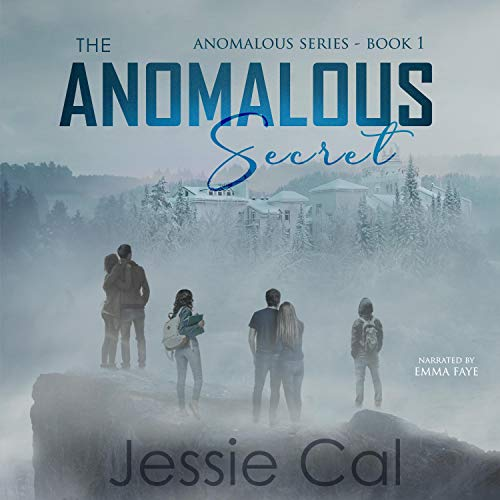 The Anomalous Secret Audiobook By Jessie Cal cover art