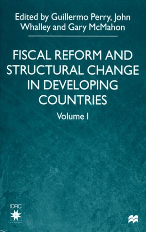 Fiscal Reform and Structural Change in Developing Countries