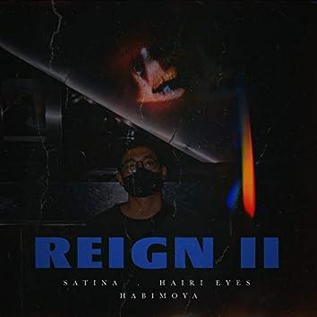 Reign II (feat. Habimoya)