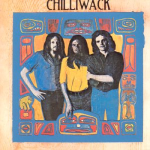Chilliwack [Special Edition] [Import Anglais]