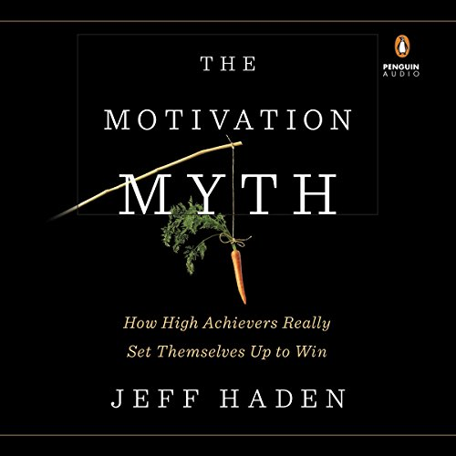 Page de couverture de The Motivation Myth