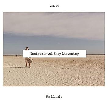 Instrumental Easy Listening Ballads, Vol. 07