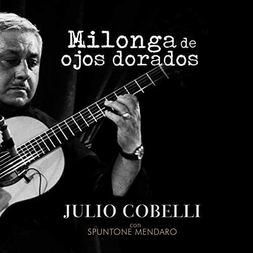 Julio Cobelli feat. Spuntone & Mendaro