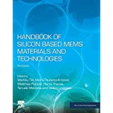 Handbook of Silicon Based MEMS Materials and Technologies (Micro and Nano Technologies)