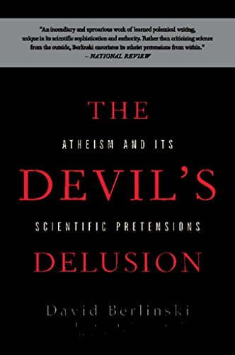 The Devil's Delusion: Atheism and its Scientific Pretensions - Kindle edition by Berlinski, David. Religion & Spirituality Kindle eBooks @ Amazon.com.